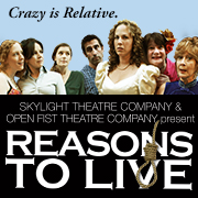 Reasons To Live, Skylight Theatre Company