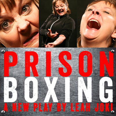PRISON BOXING by Leah Joki, Skylight Theatre Company 2015