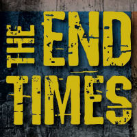 THE END TIMES, Skylight Theatre 2016