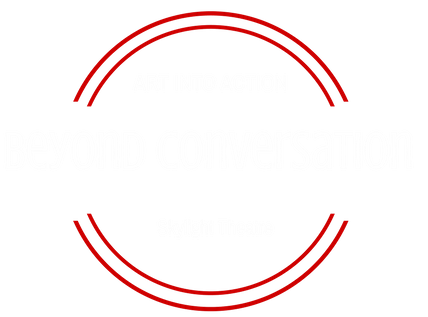 BEYOND CONVERSATON - Art Into Action, Skylight Theatre