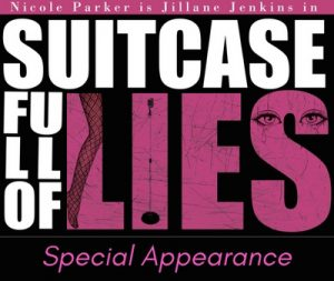 Suitcase Full Lies. Skylight Theatre, Nicole Parker