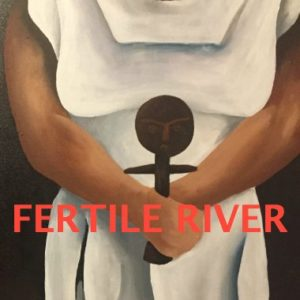 Fertile River - INKubator Play Reading
