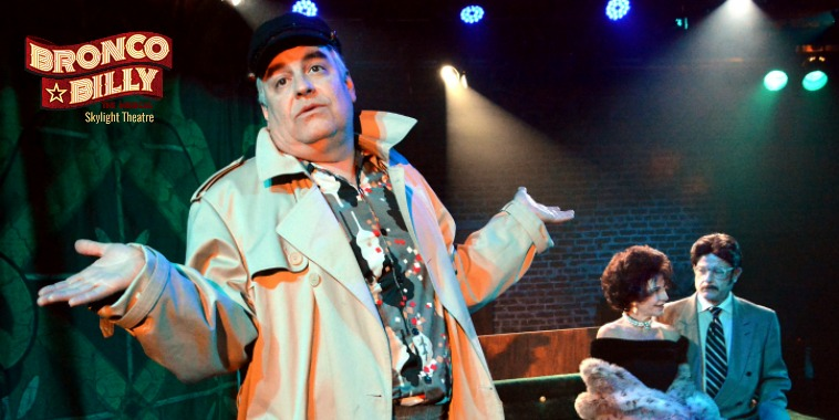 BRONCO BILLY, The Musical - World Premiere | Skylight Theatre, Los