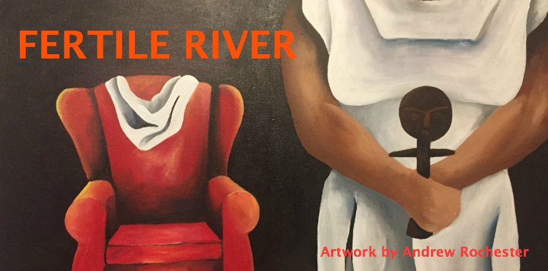 The Fertile River - Play Reading