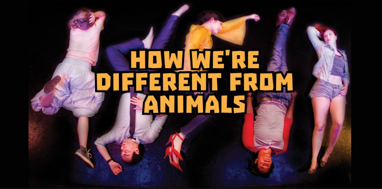 How We're Different From Animals