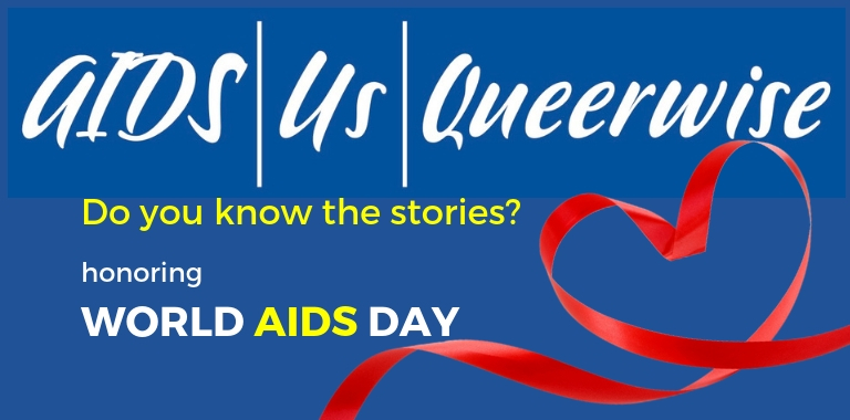AIDS US QUEERWISE honors World AIDS Day at Skylight Theatre