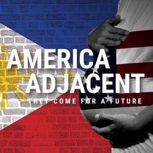 America Adjacent, 2019 Skylight Theatre Company