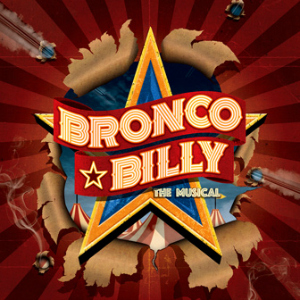 Bronco-Billy-The Musical, World premiere Skylight Theatre Company