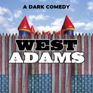West Adams is a new play by Penelope Lowder