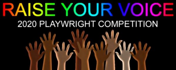 Raise Your Voice Playwrights Competition 2020