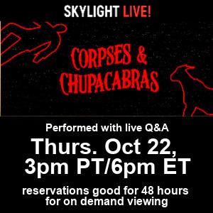 Corpses & Chupacabras - Skylight Live