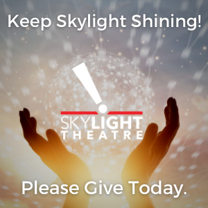 Keep Skylight Shining, please give today