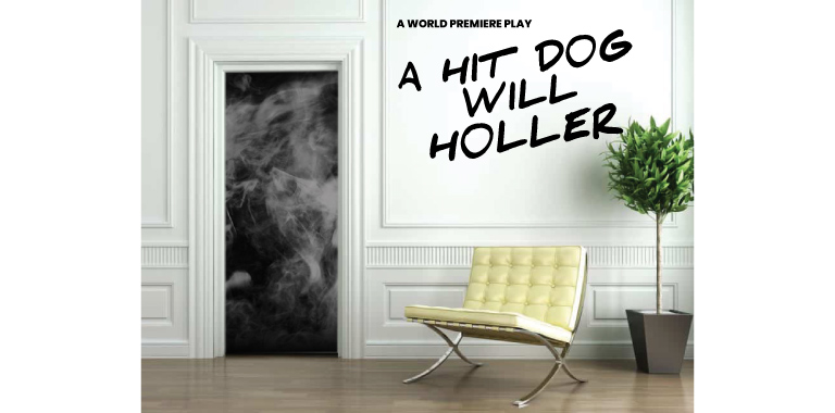 A HIT DOG WILL HOLLER, world premiere play by Inda Craig-Galván, Skylight Theatre